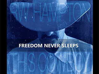 R.W. Hampton - Freedom Never Sleeps
