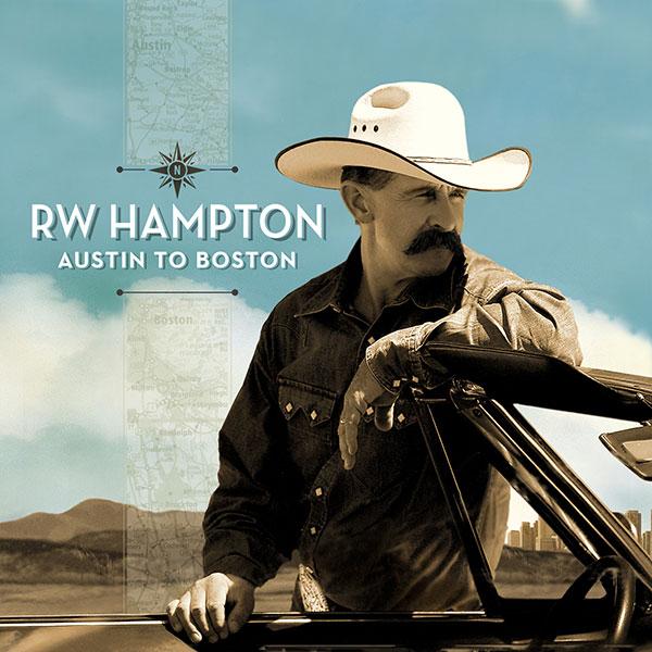 R.W. Hampton: Austin To Boston