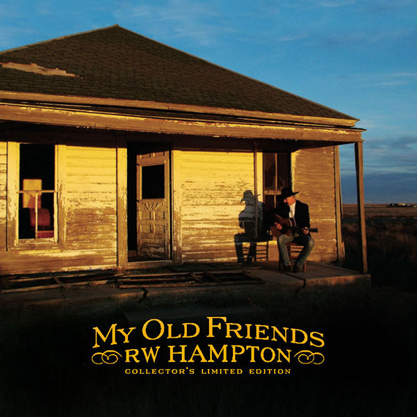 R.W. Hampton - My Old Friends