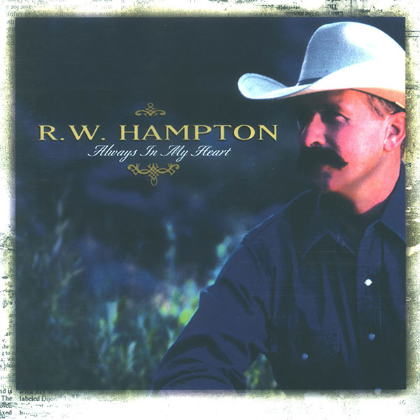 Always In My Heart - R.W. Hampton