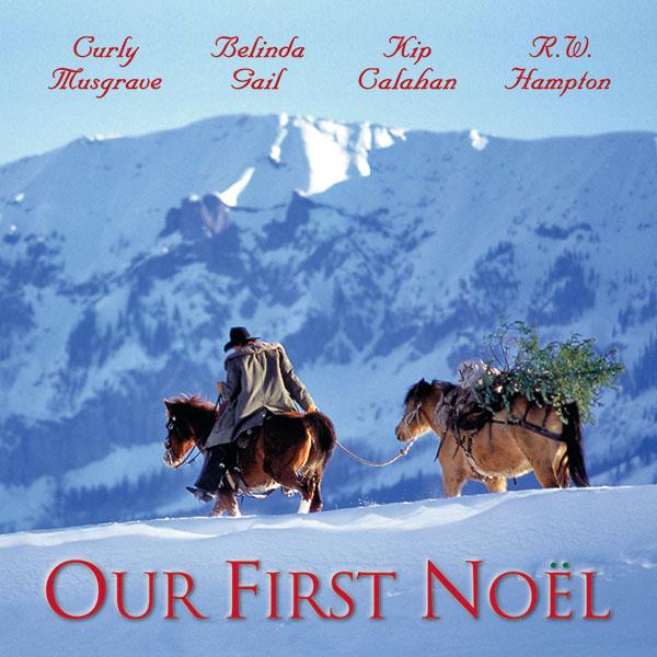 Our First Noel - R.W. Hampton