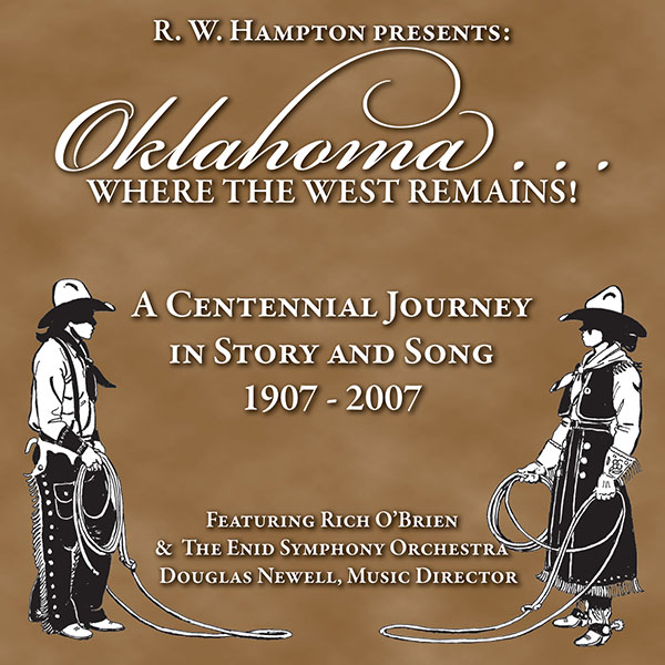 Oklahoma...Where The West Remains - R.W. Hampton