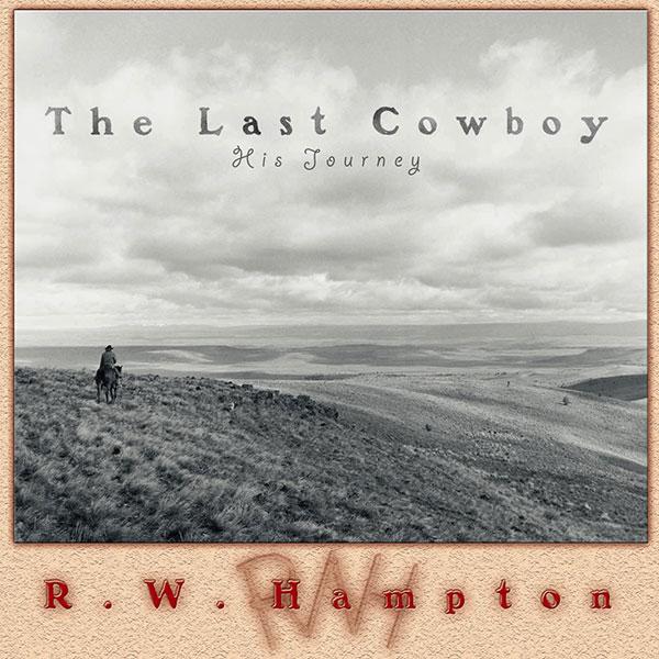 The Last Cowboy - R.W. Hampton