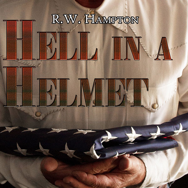 R.W. Hampton - Hell In A Helmet