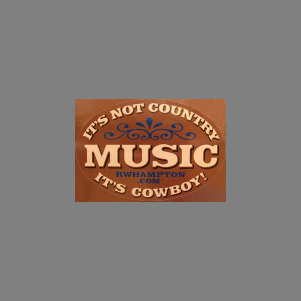 """It's Not Country - It's Cowboy Music"" Bumper Sticker"